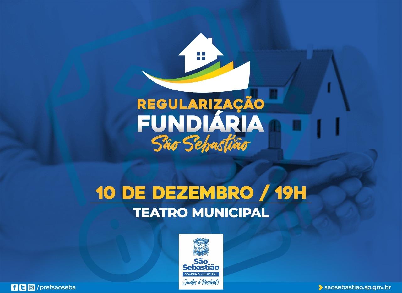Prefeitura de São Sebastião lança Programa de Regularização Fundiária de Interesse Específico em Terras Devolutas no Teatro Municipal