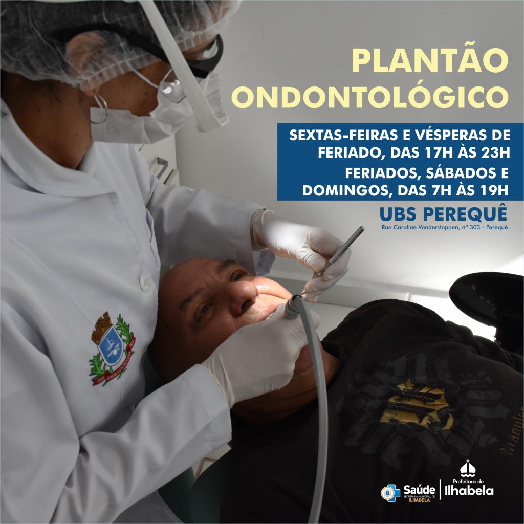 Plantão Odontológico segue aos finais de semana e feriados