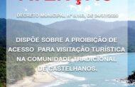 Decreto proíbe acesso para visitação turística na comunidade tradicional de Castelhanos